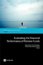 Evaluating the Financial Performance of Pension Funds : Directions in Development