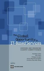 The Global Opportunity in IT Based Services : Assessing and Enhancing Country Competitiveness - Randeep Sudan