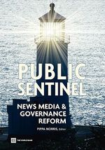 Public Sentinel : News Media and Governance Reform