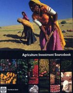Agriculture Investment Sourcebook : Agriculture and Rural Development - World Bank