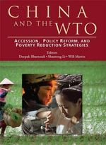 China and the Wto : Accession, Policy Reform, and Poverty Reduction Strategies