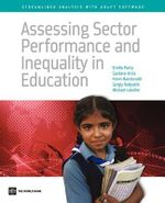 Assessing Sector Performance and Inequality in Education : Steamlined Analysis with ADePT Software - World Bank Publications