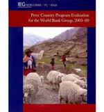 Peru : Country Program Evaluation for the World Bank Group, 2003-2009 - World Bank Publications