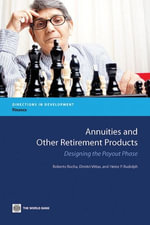 Annuities and Other Retirement Products : Designing the Payout Phase - Roberto Rezende Rocha