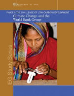 Climate Change and the World Bank Group : Phase II - the Challenge of Low-Carbon Development - Kenneth M. Chomitz