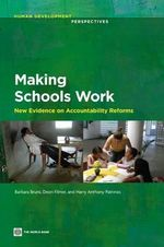 Making Schools Work : New Evidence on Accountability Reforms - Barbara Bruns