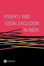 Poverty and Social Exclusion in India - World Bank Publications