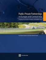 Public-Private Partnerships in Europe and Central Asia : Designing Crisis-Resilient Strategies and Bankable Projects - Vickram Cuttaree