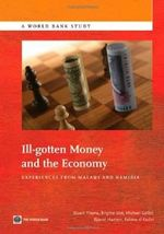 Ill-Gotten Money and the Economy : Experiences from Malawi and Namibia - Stuart Yikona