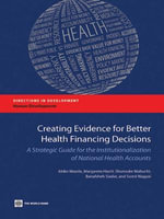 Creating Evidence for Better Health Financing Decisions - Akiko Maeda