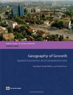 Geography of Growth : Spatial Economics and Competitiveness - Breda Griffith