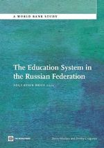 The Education System in the Russian Federation : Education Brief 2012 - World Bank Publications