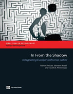 In from the Shadow : Integrating Europe's Informal Labor - Truman Packard