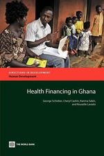 Health Financing in Ghana - George Schieber