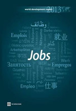 World Development Report 2013 : Jobs - World Bank Publications