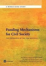 Funding Mechanisms for Civil Society : The Experience of the AIDS Response - Rosalia Rodriguez-Garcia