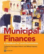 Municipal Finance : A Handbook for Local Governments