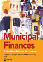 Municipal Finances : A Handbook for Local Governments