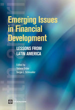 Emerging Issues in Financial Development : Lessons from Latin America