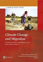 Climate Change and Migration : Evidence from the Middle East and North Africa