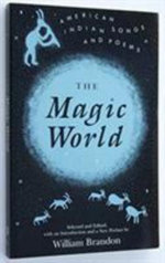 The Magic World : American Indian Songs and Poems