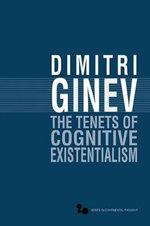 The Tenets of Cognitive Existentialism : MEDICAL MARIJUANA -P - Dimitri Ginev
