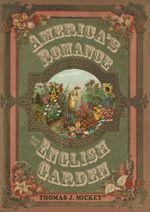 America's Romance with the English Garden - Thomas J. Mickey