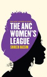 The ANC Women's League - Shireen Hassim