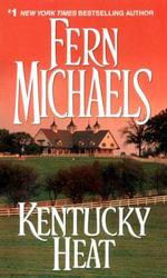 Kentucky Heat - Fern Michaels