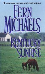Kentucky Sunrise - Fern Michaels