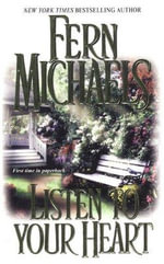 Listen to Your Heart - Fern Michaels
