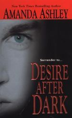 Desire After Dark : Zebra Contemporary Romance - Amanda Ashley