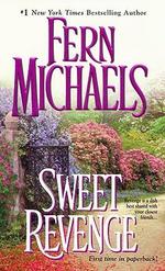 Sweet Revenge : Sisterhood Novels - Fern Michaels