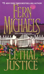 Lethal Justice : Sisterhood Novels (Paperback) - Fern Michaels