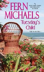 Tuesday's Child - Fern Michaels
