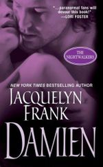 Damien: The Nightwalkers Volume Four :  The Nightwalkers Volume Four - Jacquelyn Frank