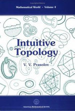 Intuitive Topology :  Models and Processes - V.V. Prasolov