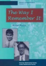 The Way I Remember It : From the Birth of Numbers - Walter Rudin