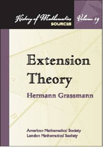 Extension Theory :  The Role of Method in Thinking the Infinite - Herman Grassman