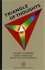 Triangle of Thoughts :  Topics for the Liberal Arts - Alain Connes