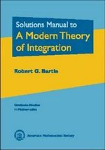 Solution Manual to a Modern Theory of Integration - Robert G. Bartle