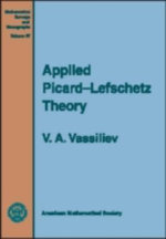 Applied Picard-Lefschetz Theory - V. A. Vassiliev