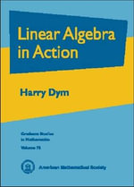 Linear Algebra in Action - Harry Dym