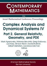 Complex Analysis and Dynamical Systems IV : Part 2. General Relativity, Geometry, and PDE