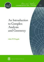 An Introduction to Complex Analysis and Geometry - John P. D'Angelo
