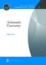 Axiomatic Geometry : A Course in Queueing Theory - John M. Lee