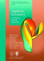 Algebraic Geometry : A Problem Solving Approach - Thomas A. Garrity