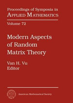 Modern Aspects of Random Matrix Theory