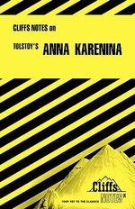 Notes on Tolstoy's Anna Karenina : Cliffsnotes Literature Guides - Marianne Sturman
