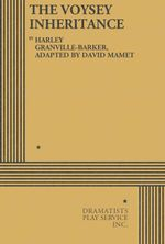 The Voysey Inheritance - Harley Granville-Barker